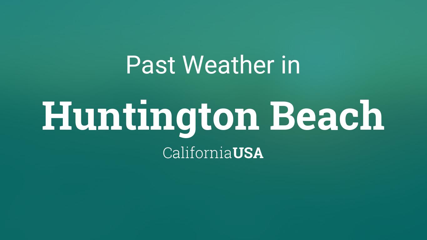 Weather Yesterday Huntington Beach