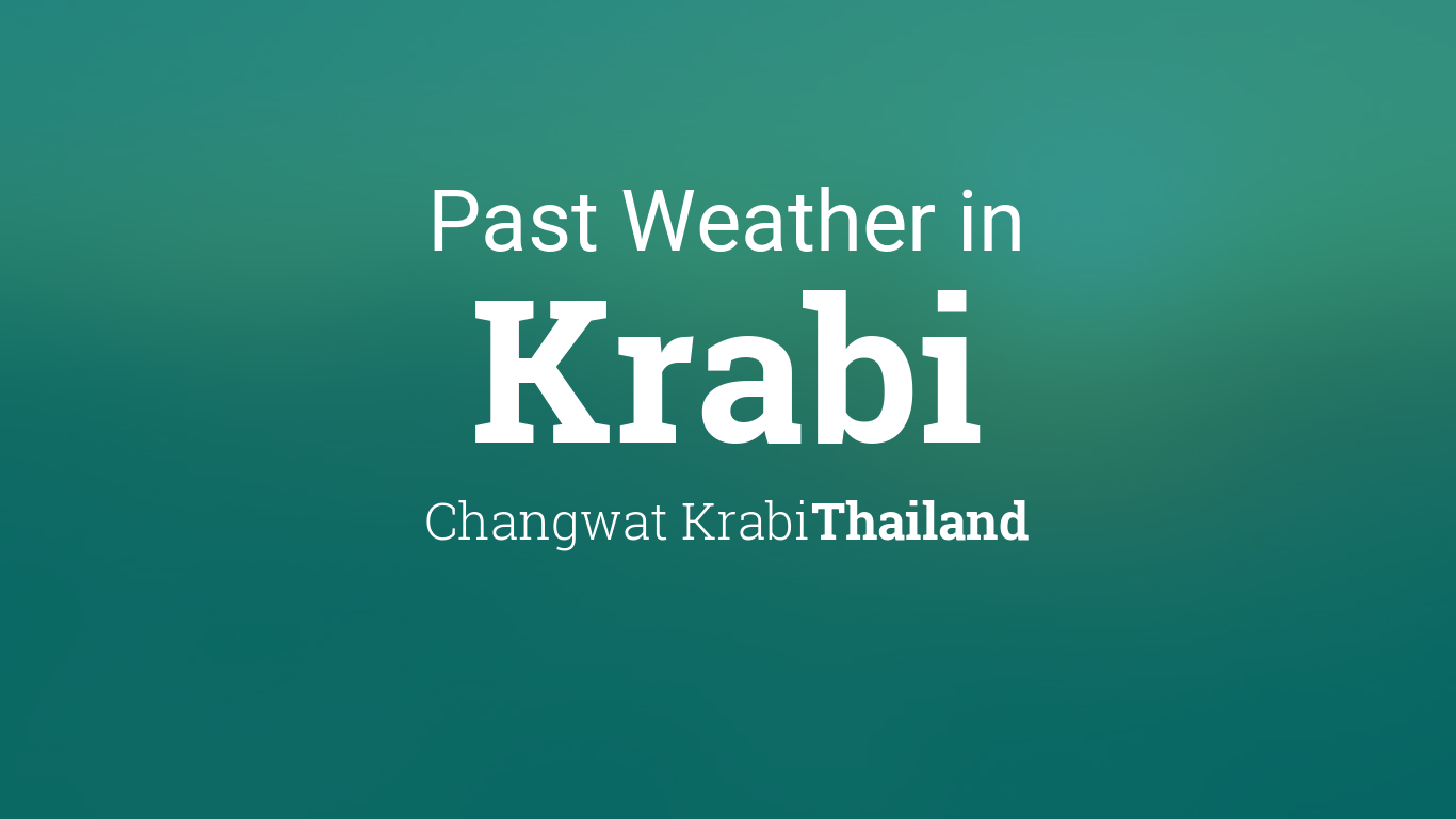 Weather In December 2017 In Krabi Thailand