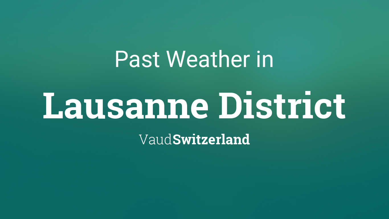 lausanne weather