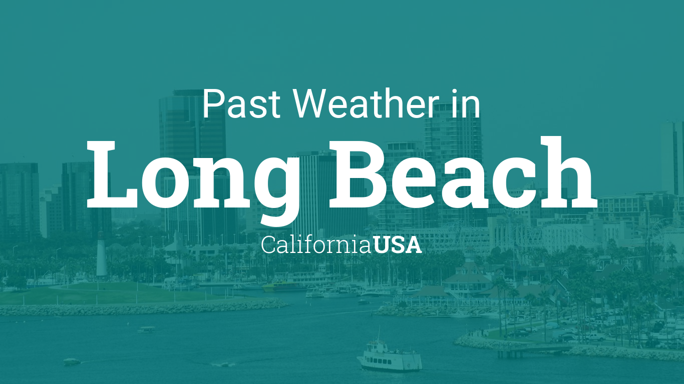 Monthly Weather Forecast Long Beach Ca