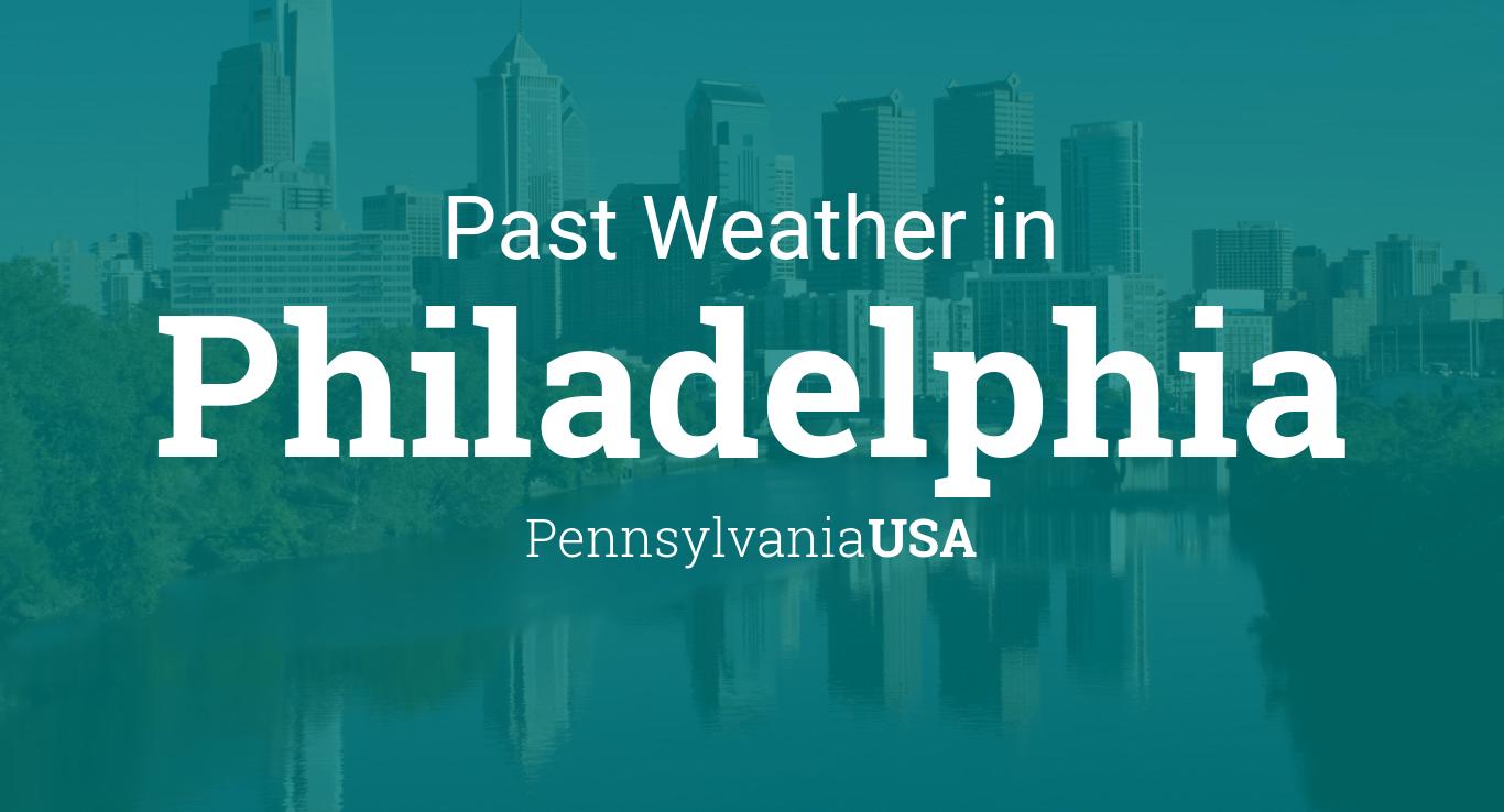 Past Weather in Philadelphia, Pennsylvania, USA — Yesterday