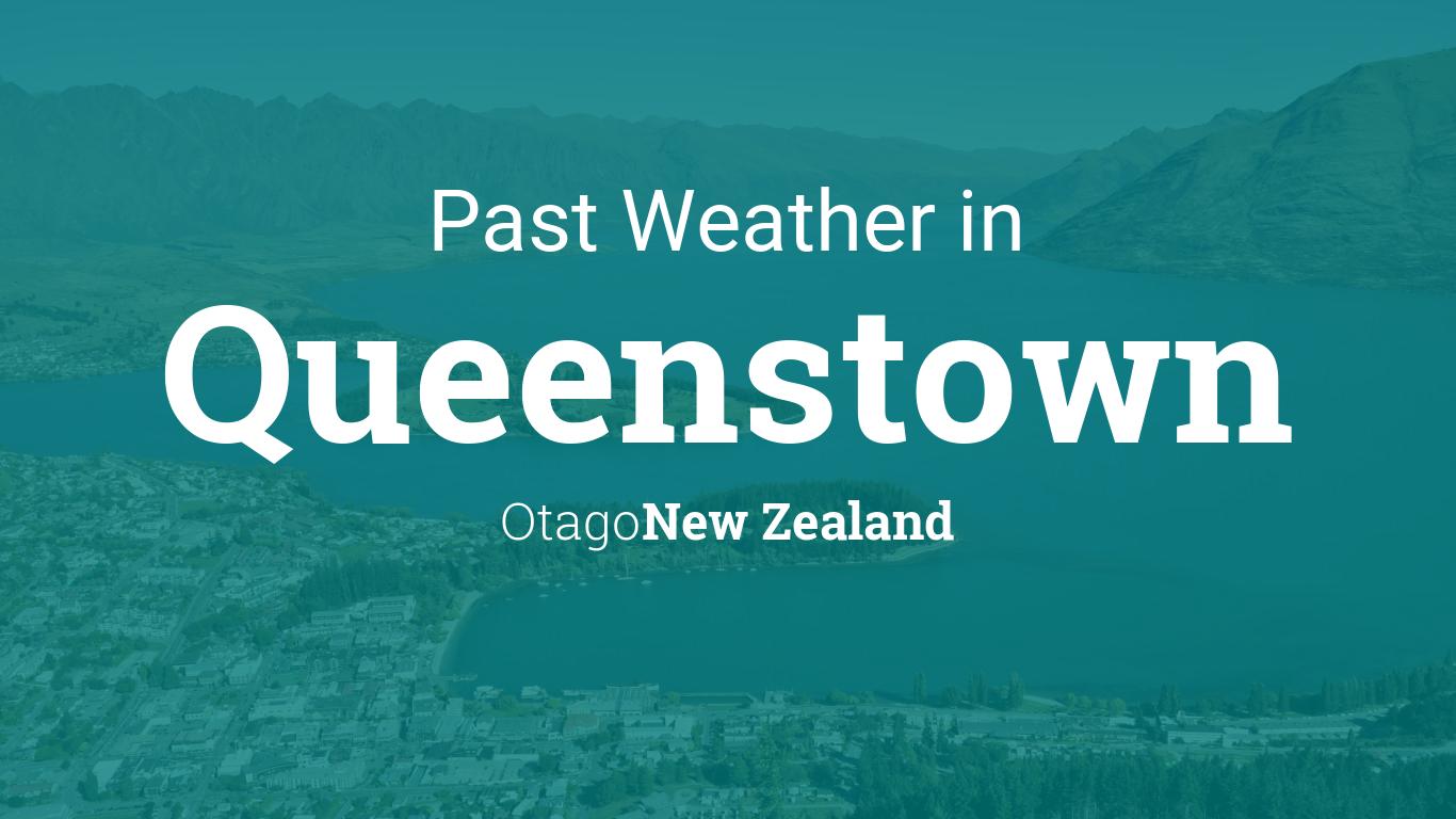 Weather In August 2017 In Queenstown New Zealand
