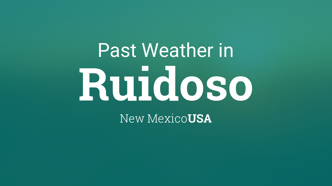 Past Weather In Ruidoso New Mexico Usa Yesterday Or