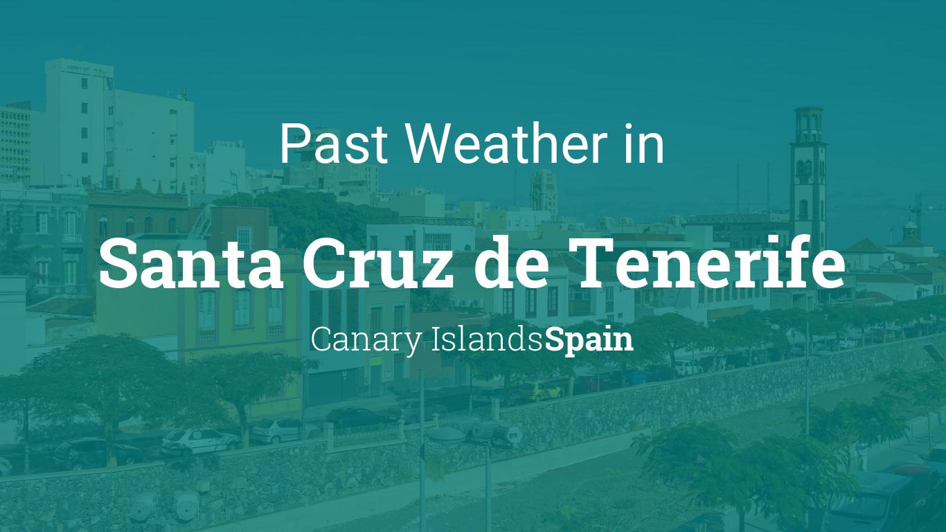 Past weather in santa cruz de tenerife canary islands for Gimnasio santa cruz de tenerife