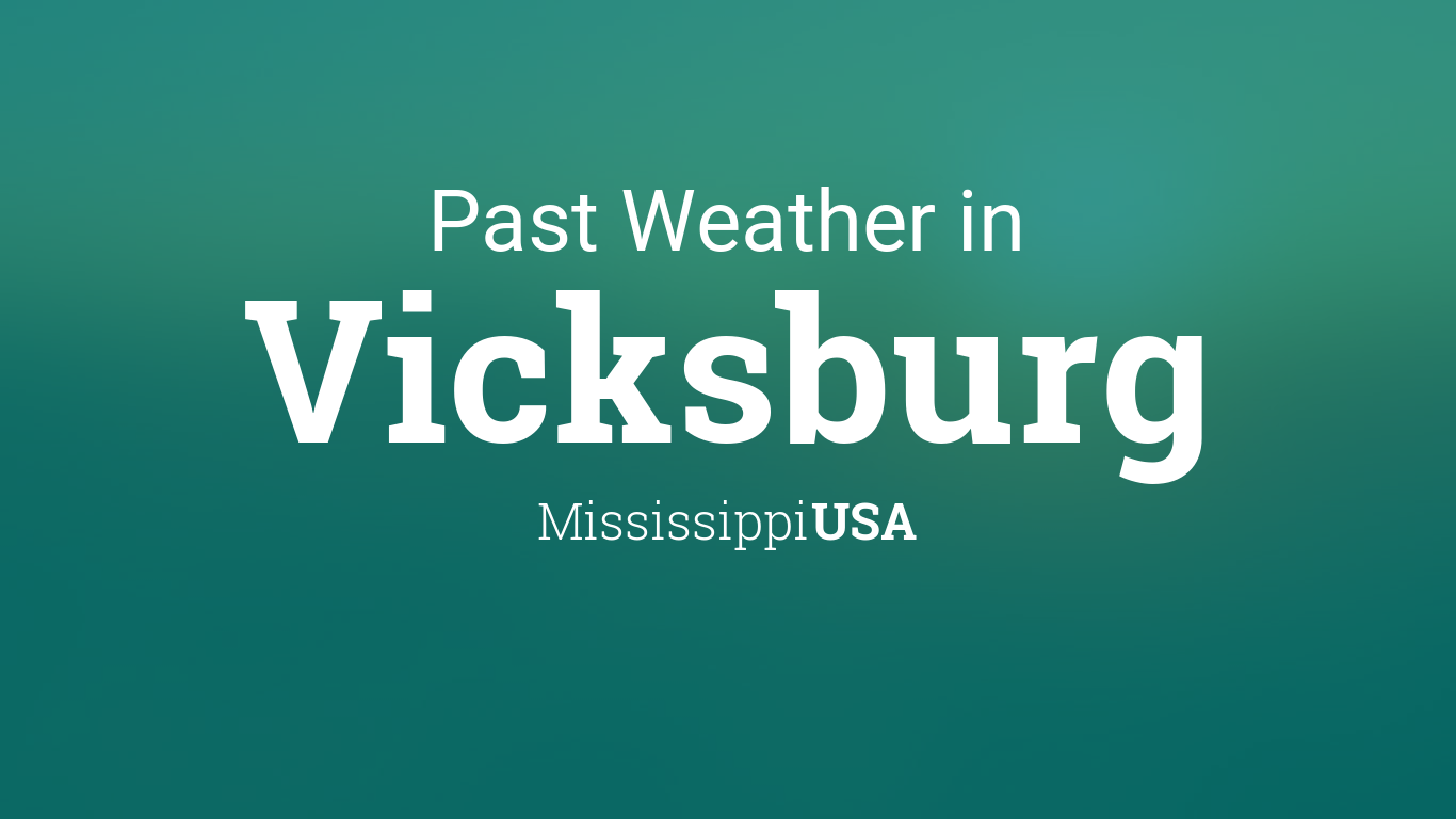 weather for vicksburg ms