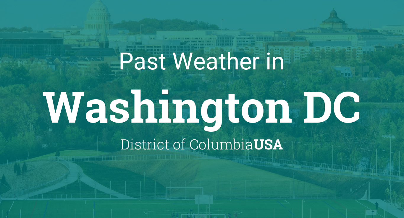 Past Weather in Washington DC, USA — Yesterday or Further Back