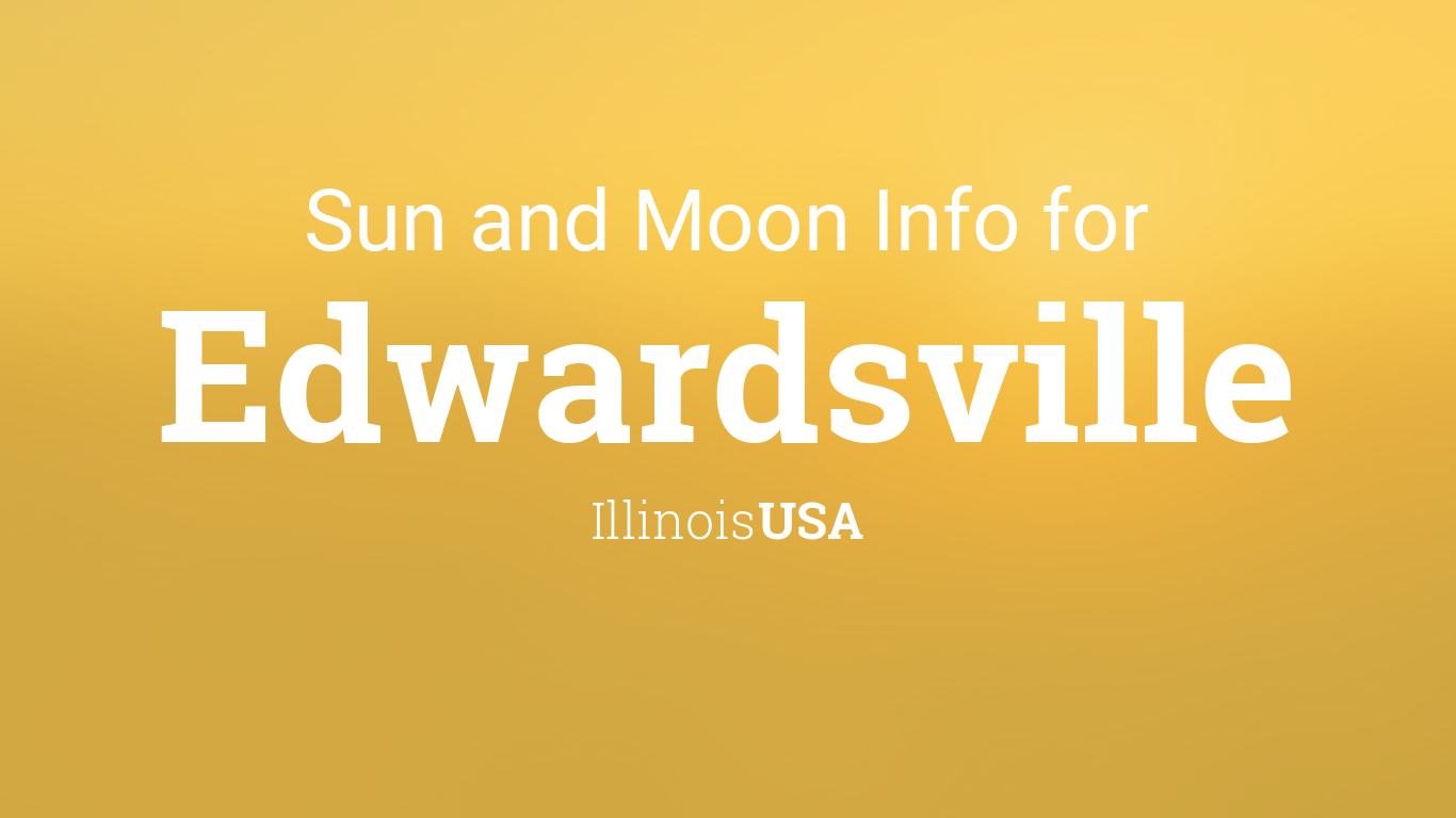 Sun & moon times today, Edwardsville, Illinois, USA