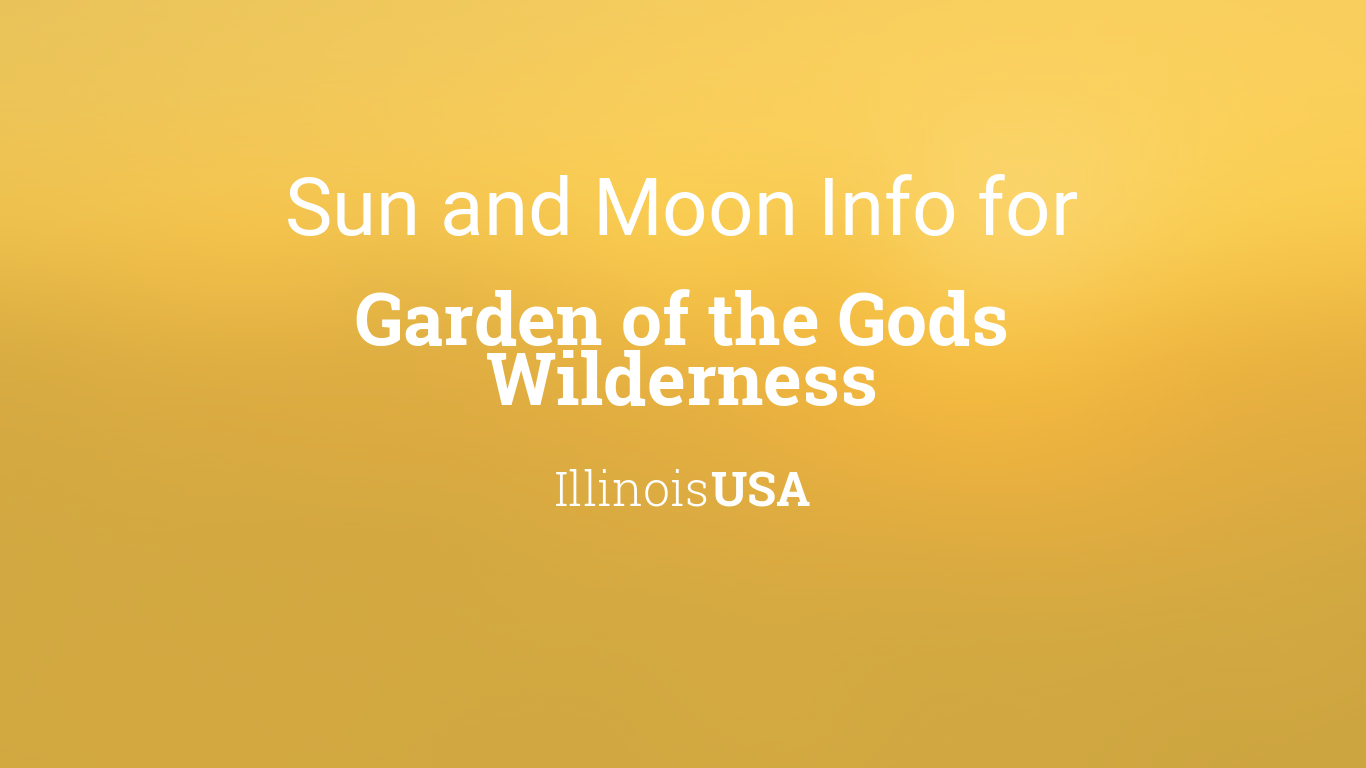 Sun Moon Times Today Garden Of The Gods Wilderness Illinois Usa
