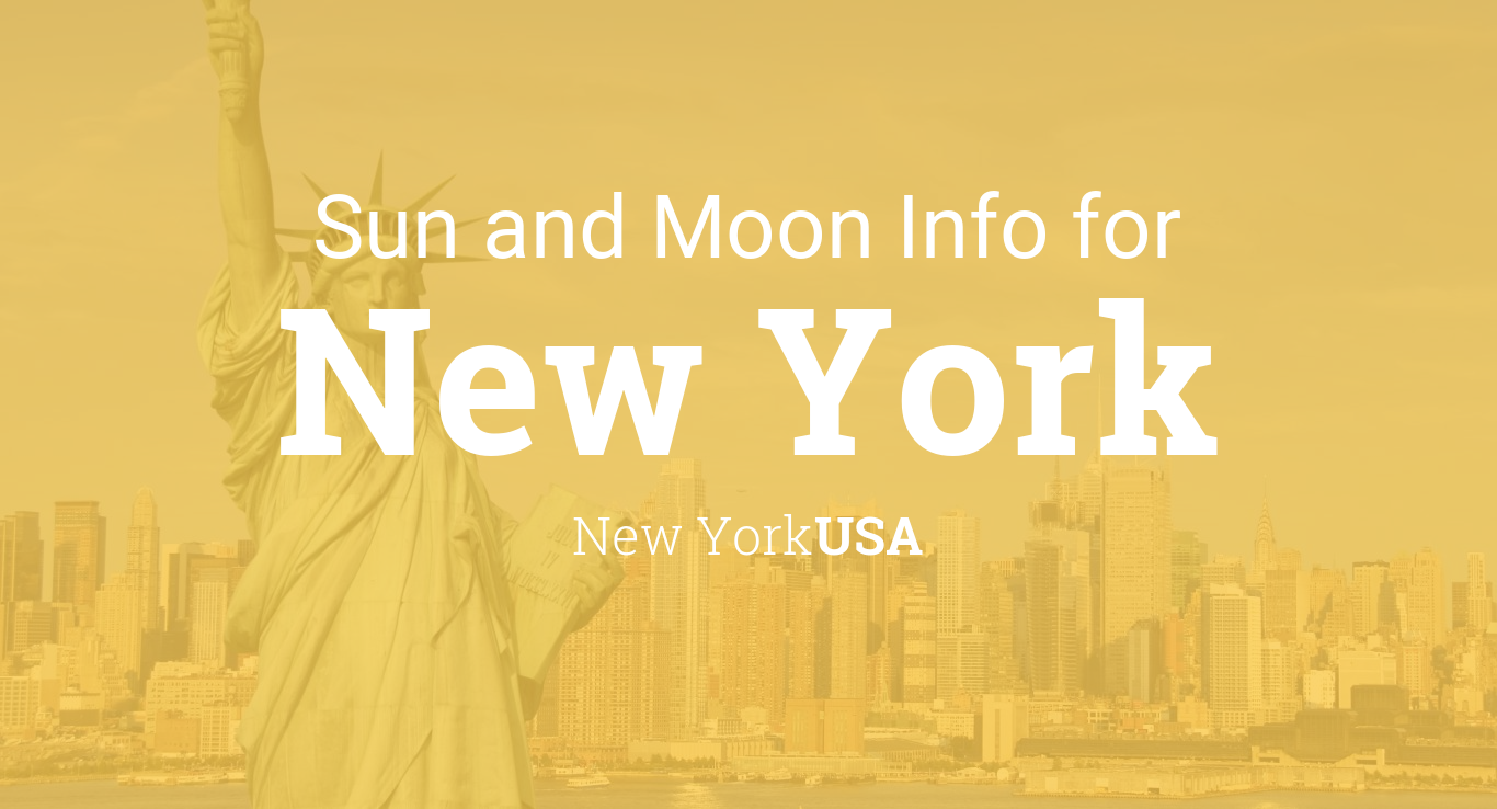 Sun & moon times today, New York, New York, USA