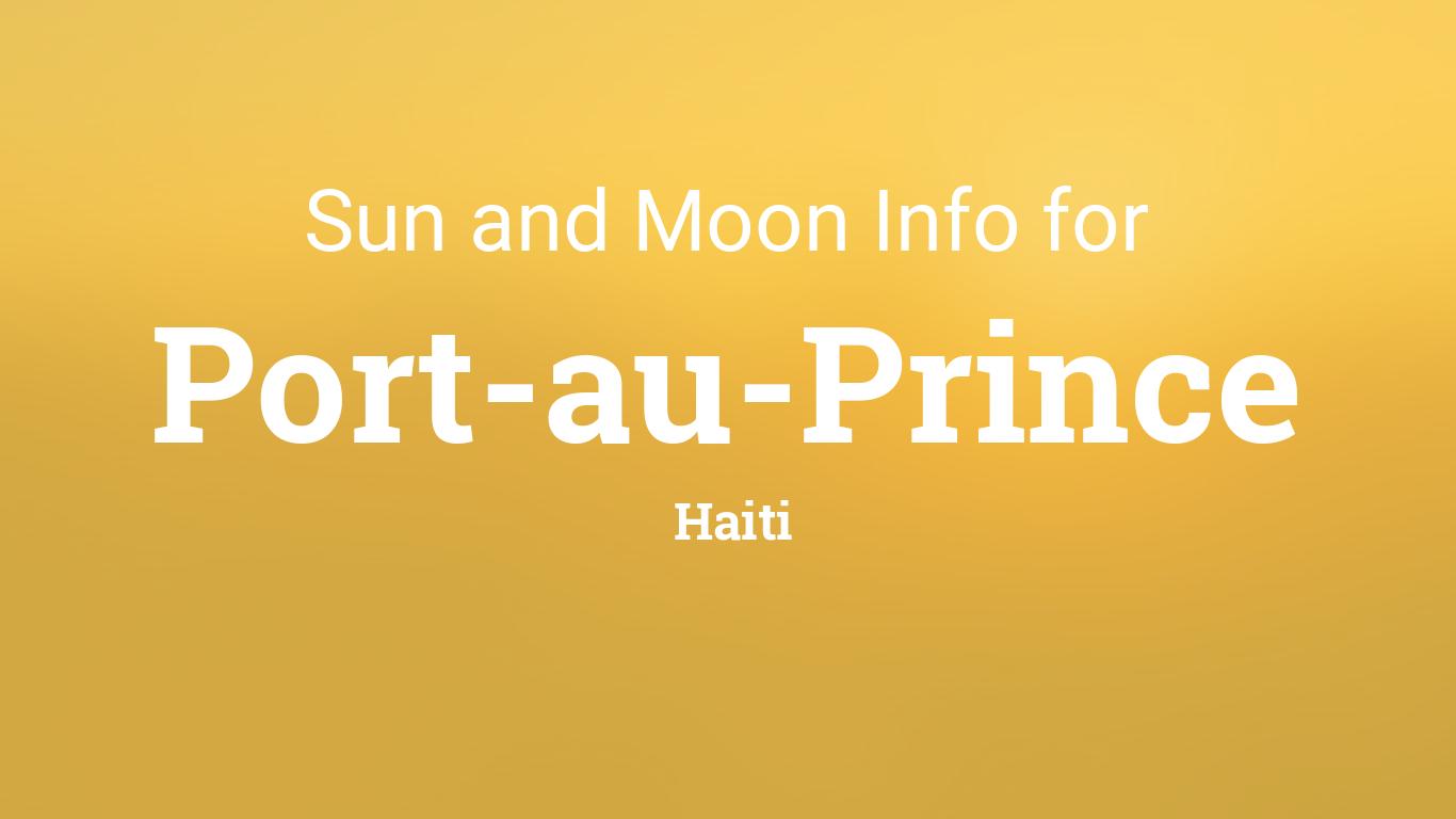 Sun & moon times today, Port-au-Prince, Haiti