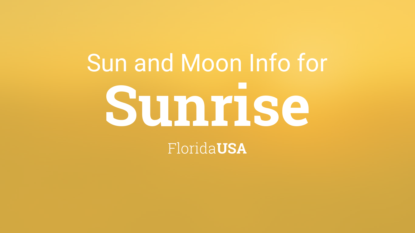 Sun Moon Times Today Sunrise Florida Usa
