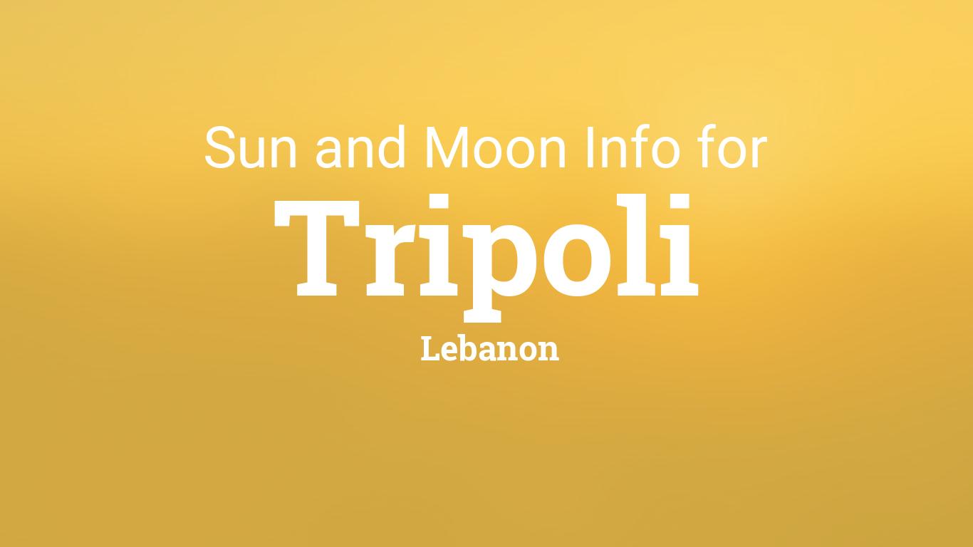Sun Moon Times Today Tripoli Lebanon - Where is tripoli