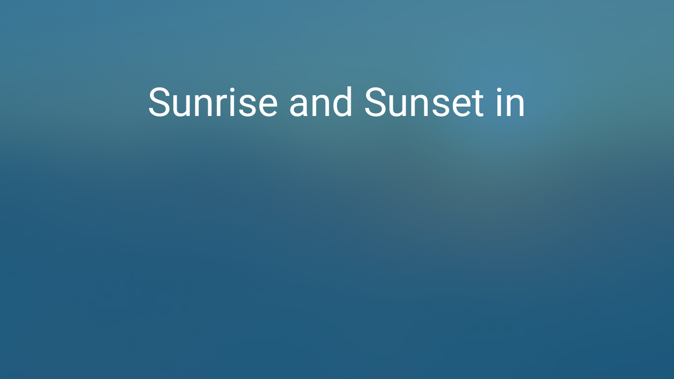 Sunrise and sunset times in Sacramento