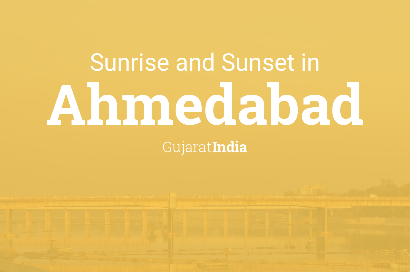 Sunrise and sunset times in Ahmedabad