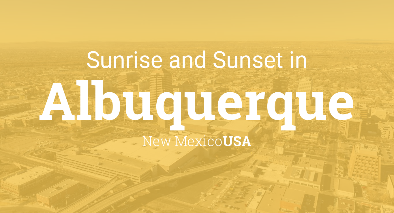Sunrise and sunset times in Albuquerque