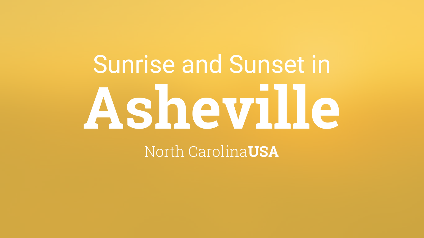 Sunrise and sunset times in Asheville