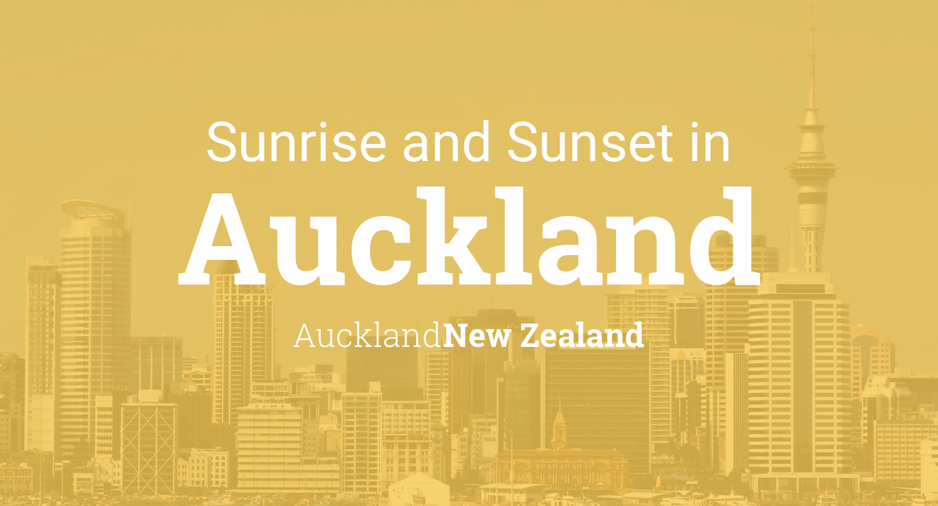 Sunrise And Sunset Times In Auckland