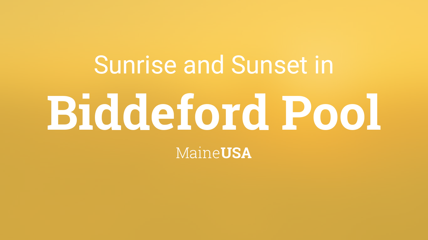 Sunrise And Sunset Times In Biddeford Pool