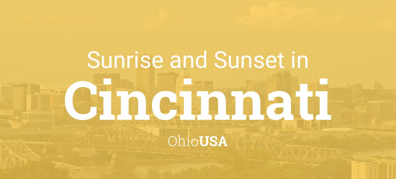 Sunrise And Sunset Times In Cincinnati