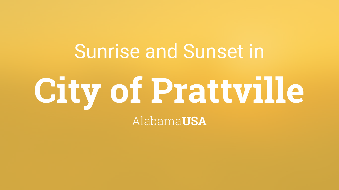 Sunrise and sunset times in City of Prattville