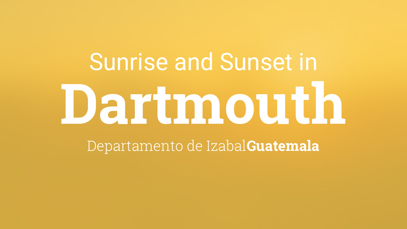 Dartmouth Calendar 2022.Sunrise And Sunset Times In Dartmouth
