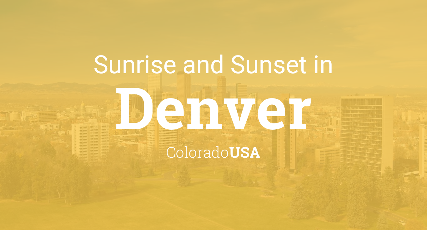 Sunrise and sunset times in Denver