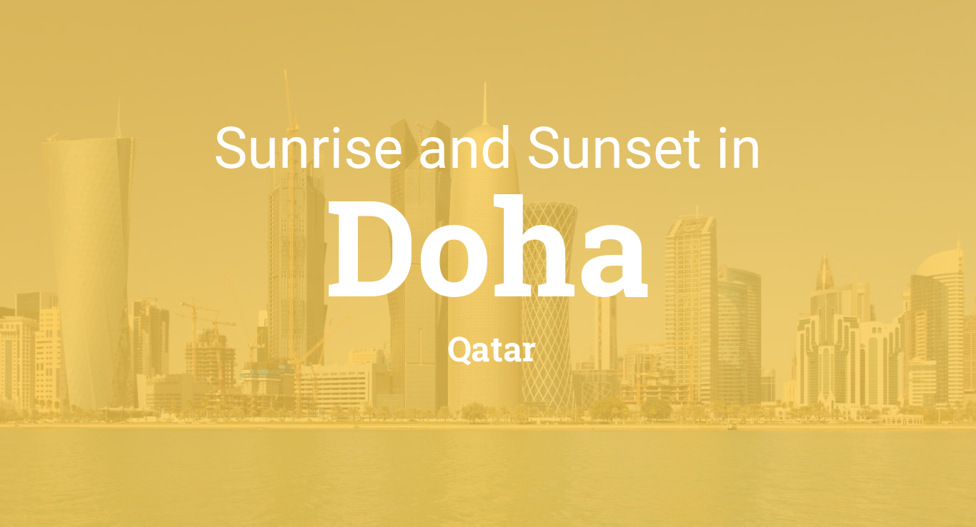 Sunrise and sunset times in Doha