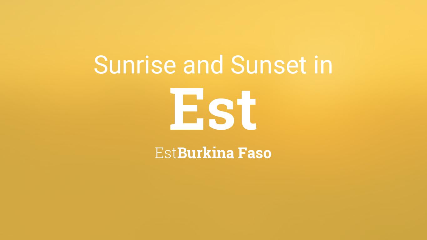 Sunrise Sunset Calendar 2022.Sunrise And Sunset Times In Est