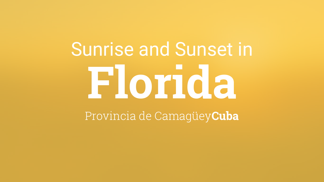 Sunrise And Sunset Times In Florida