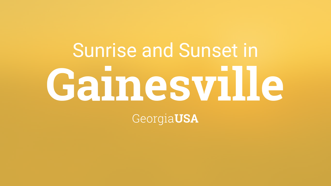 Sunrise and sunset times in Gainesville