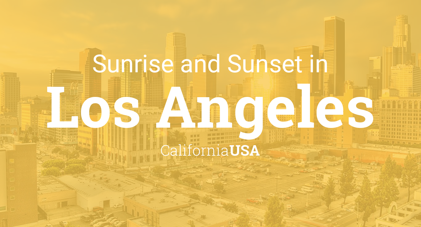 Sunrise and sunset times in Los Angeles, December 2019
