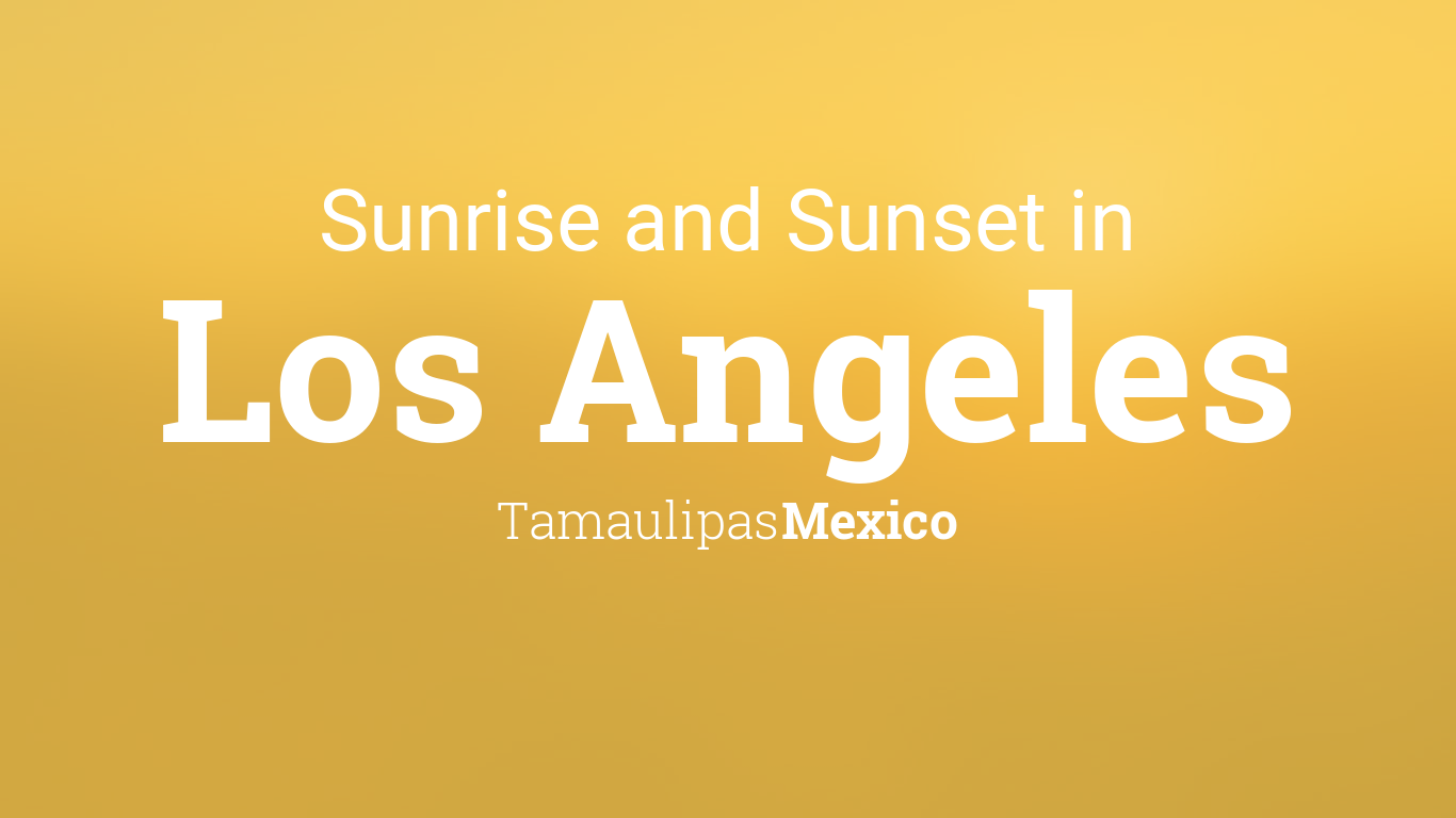 Sunrise and sunset times in Los Angeles