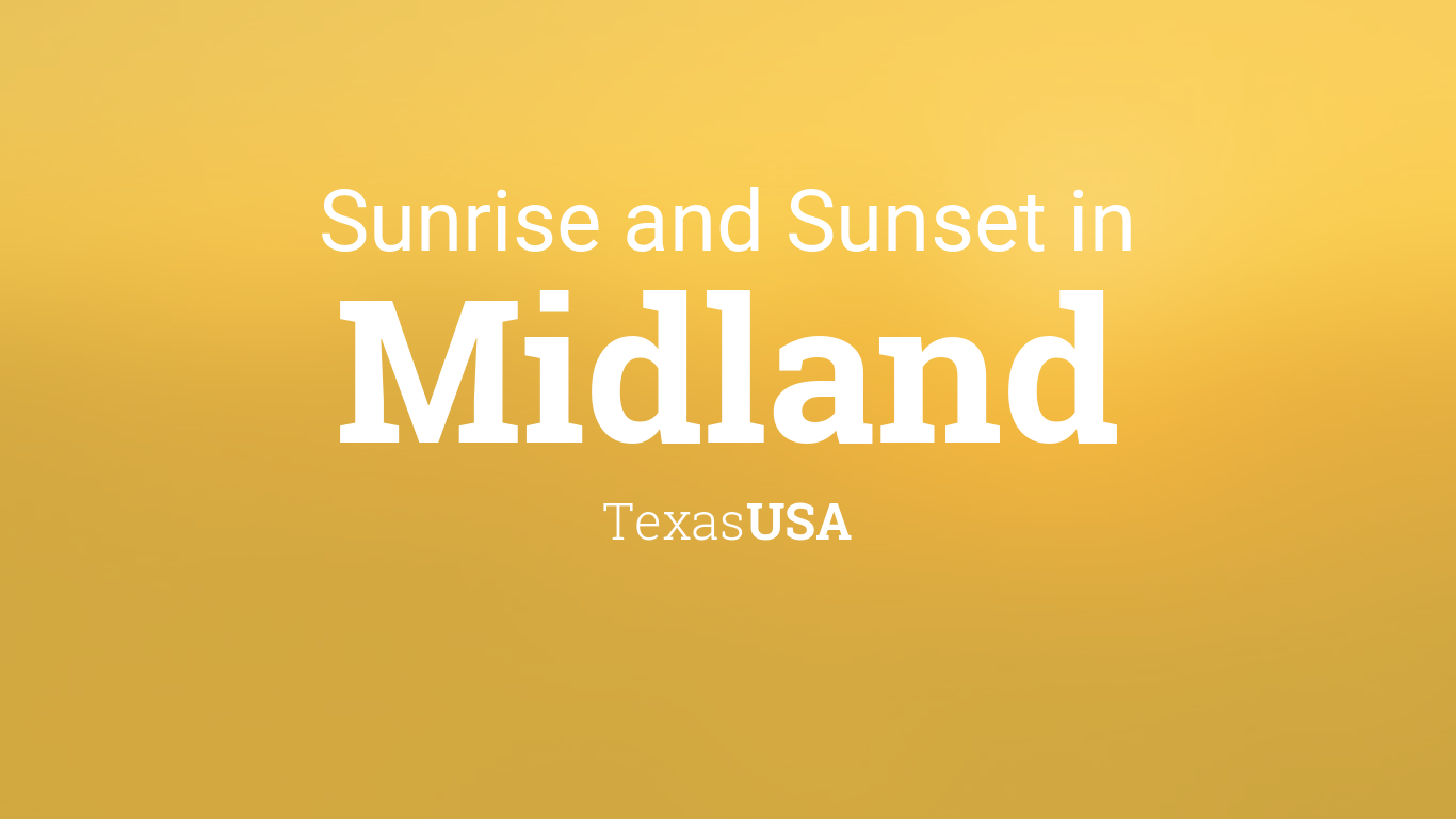 February 2019 Calendar Midland Tx Sunrise and sunset times in Midland