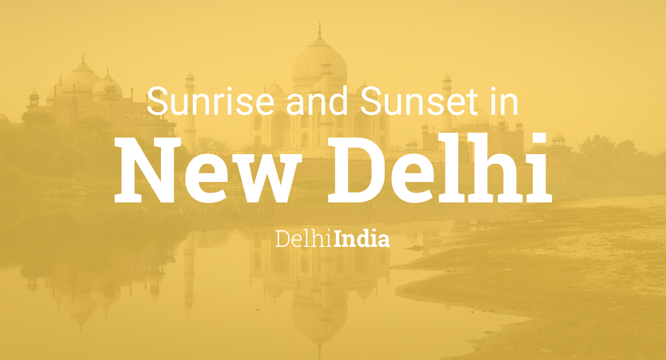 Sunrise and sunset times in New Delhi, October 2019