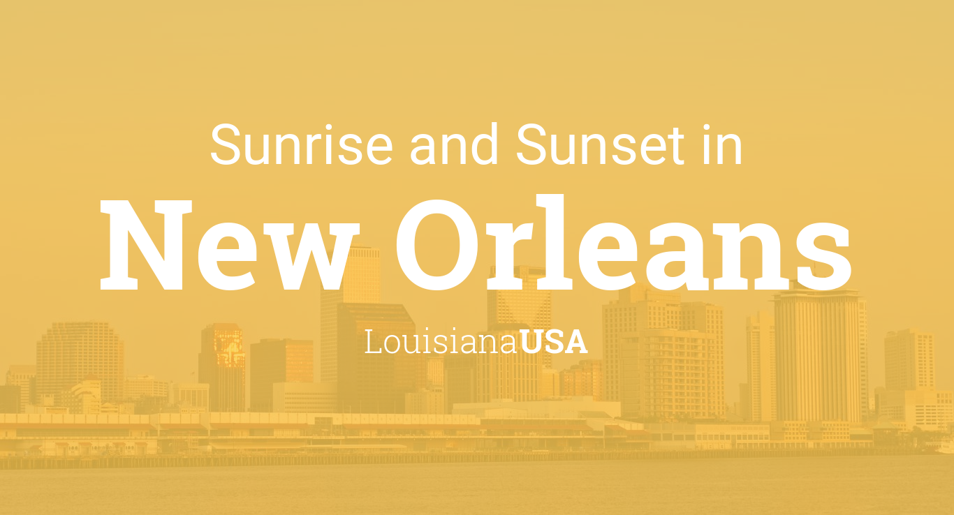 April Calendar New Orleans : Sunrise and sunset times in new orleans october