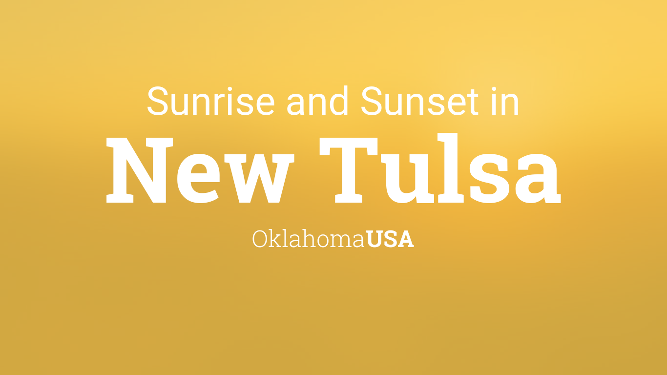 Sunrise And Sunset Times In New Tulsa December 2018