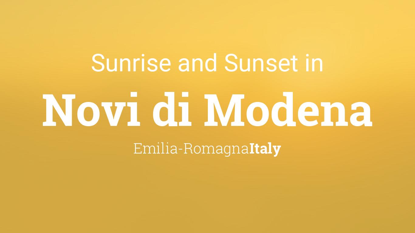 Sunrise And Sunset Times In Novi Di Modena
