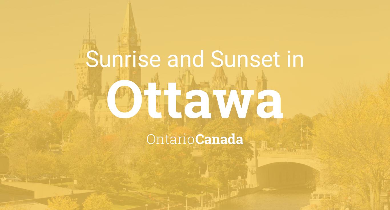 Sunrise and sunset times in Ottawa