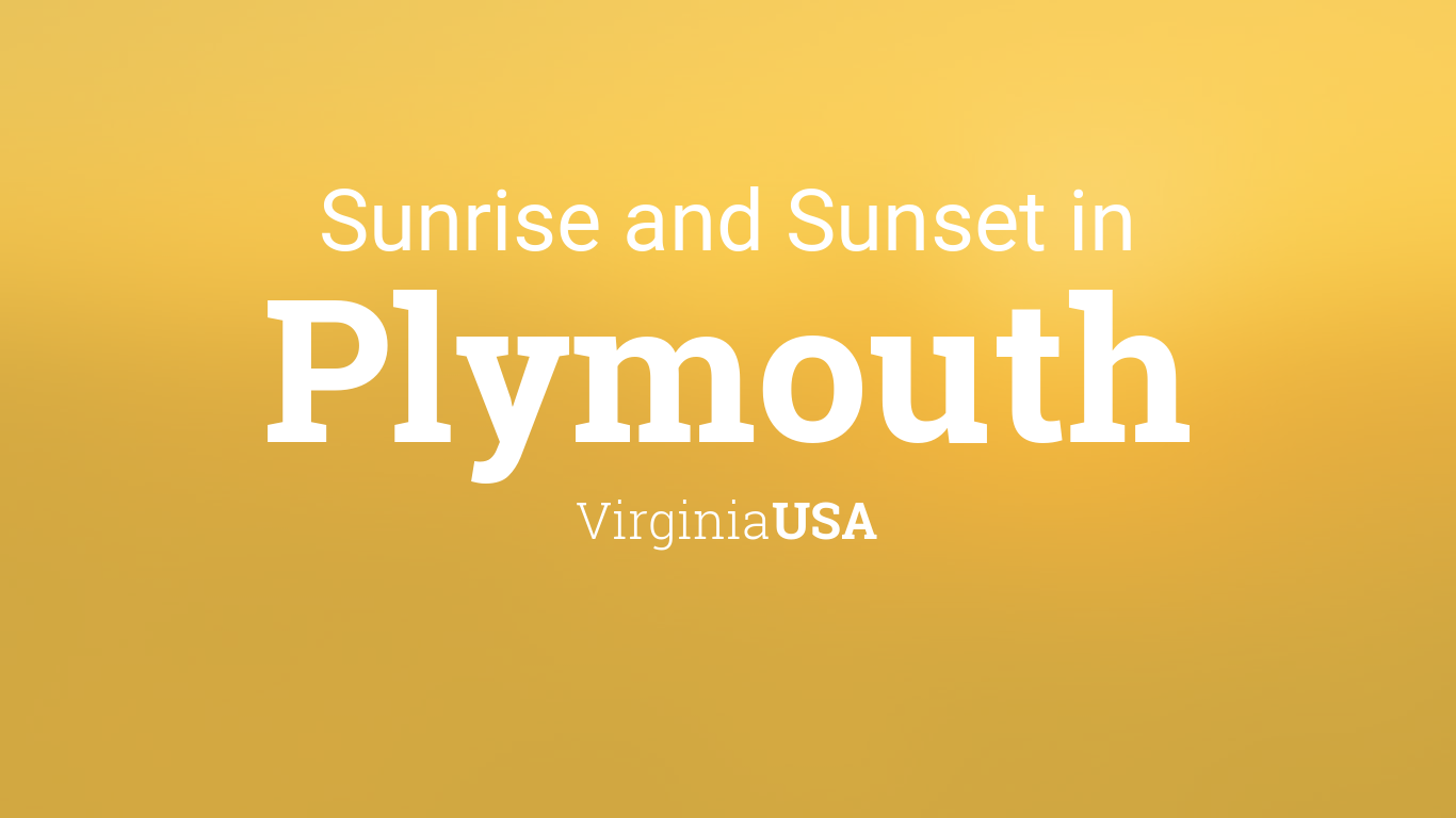 Sunrise and sunset times in Plymouth