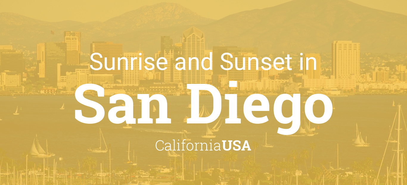 Sunrise And Sunset Times In San Diego