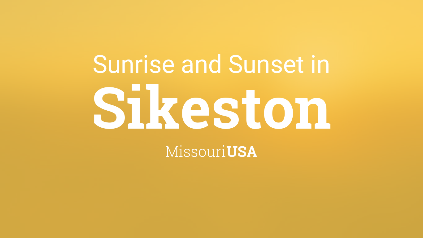 sunrise and sunset times in sikeston november 2018. Black Bedroom Furniture Sets. Home Design Ideas