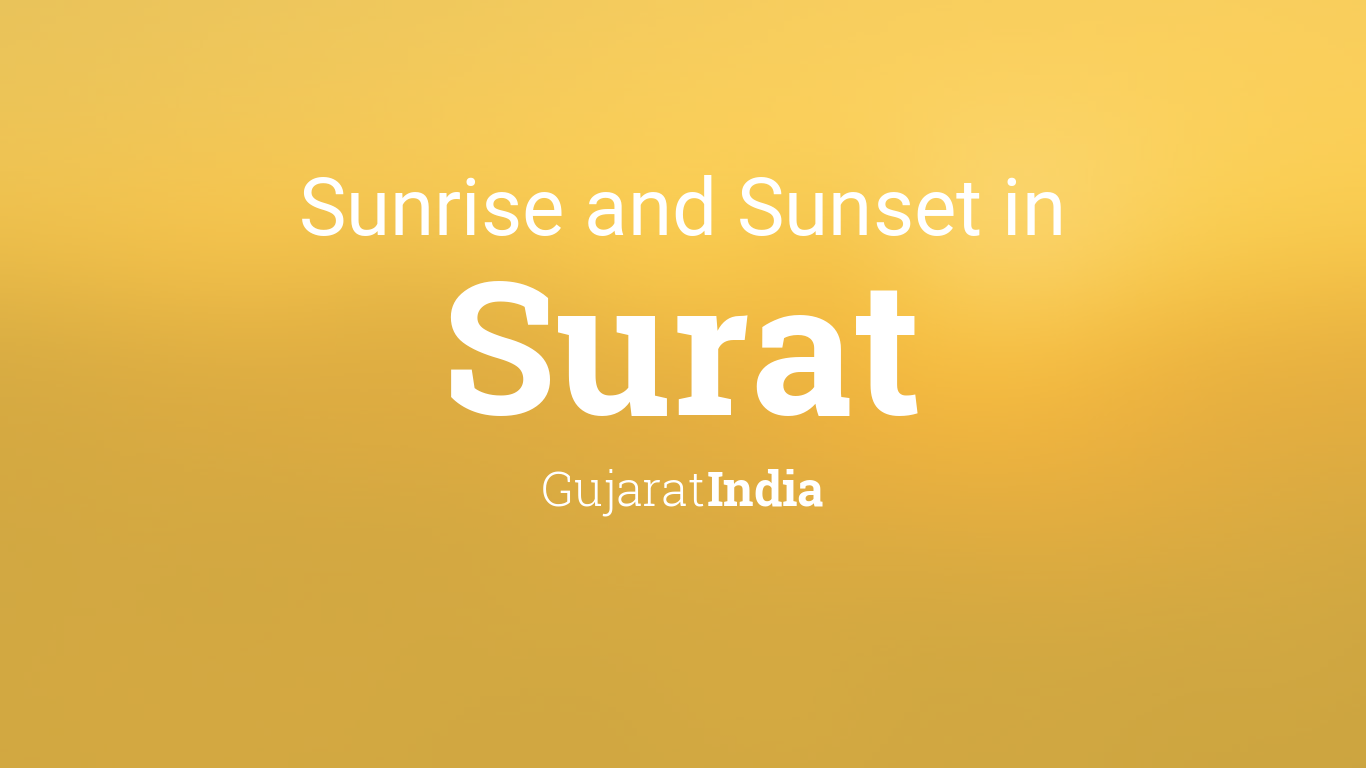 Sunrise and sunset times in Surat