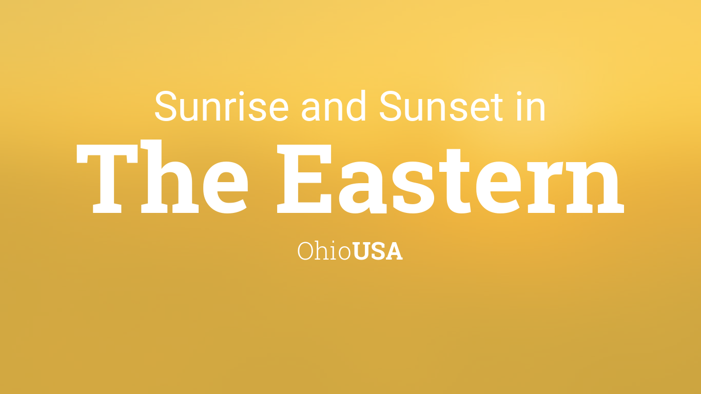 Sunset Calendar 2022.Sunrise And Sunset Times In The Eastern