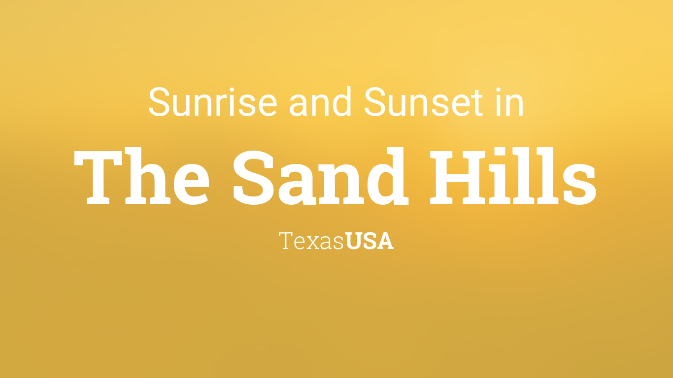 Summer Solstice Sandhills >> Sunrise And Sunset Times In The Sand Hills