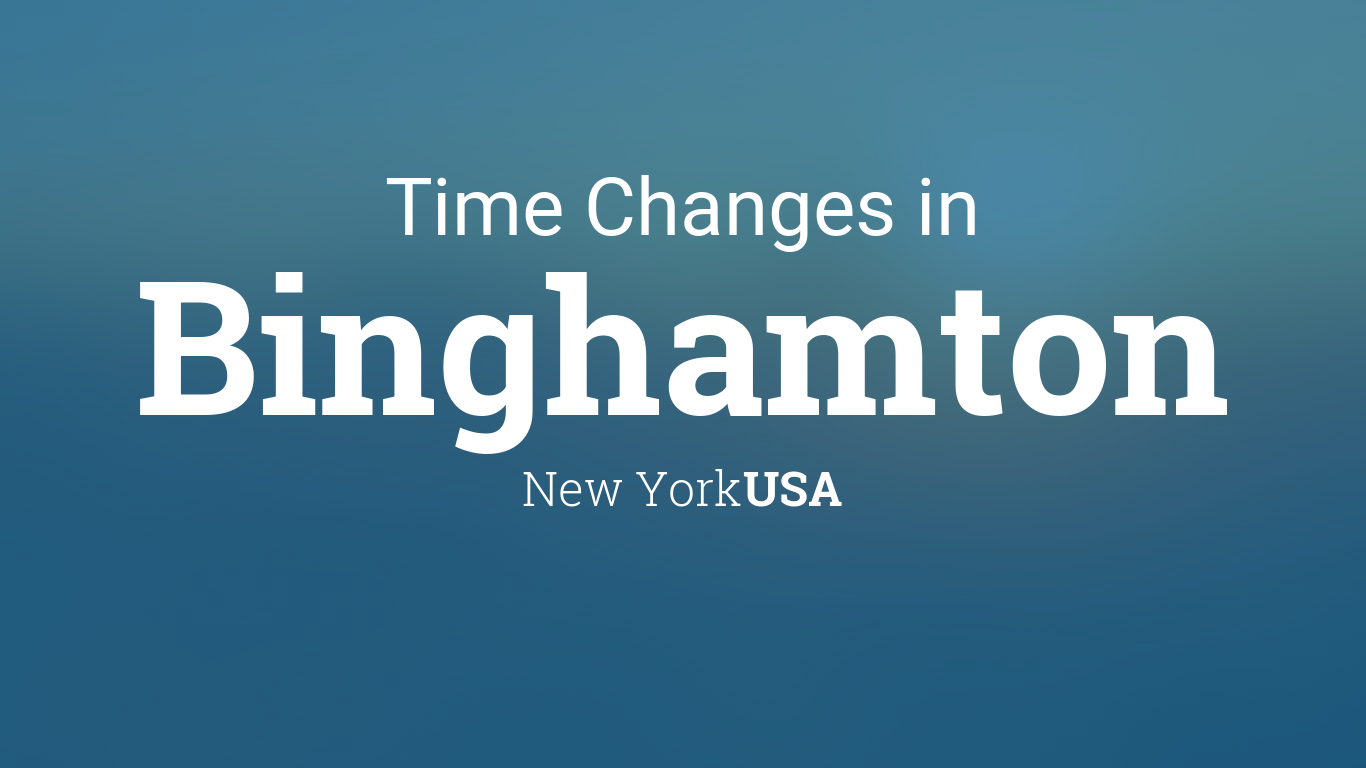 Binghamton Calendar 2022.Daylight Saving Time Changes 2020 In Binghamton New York Usa