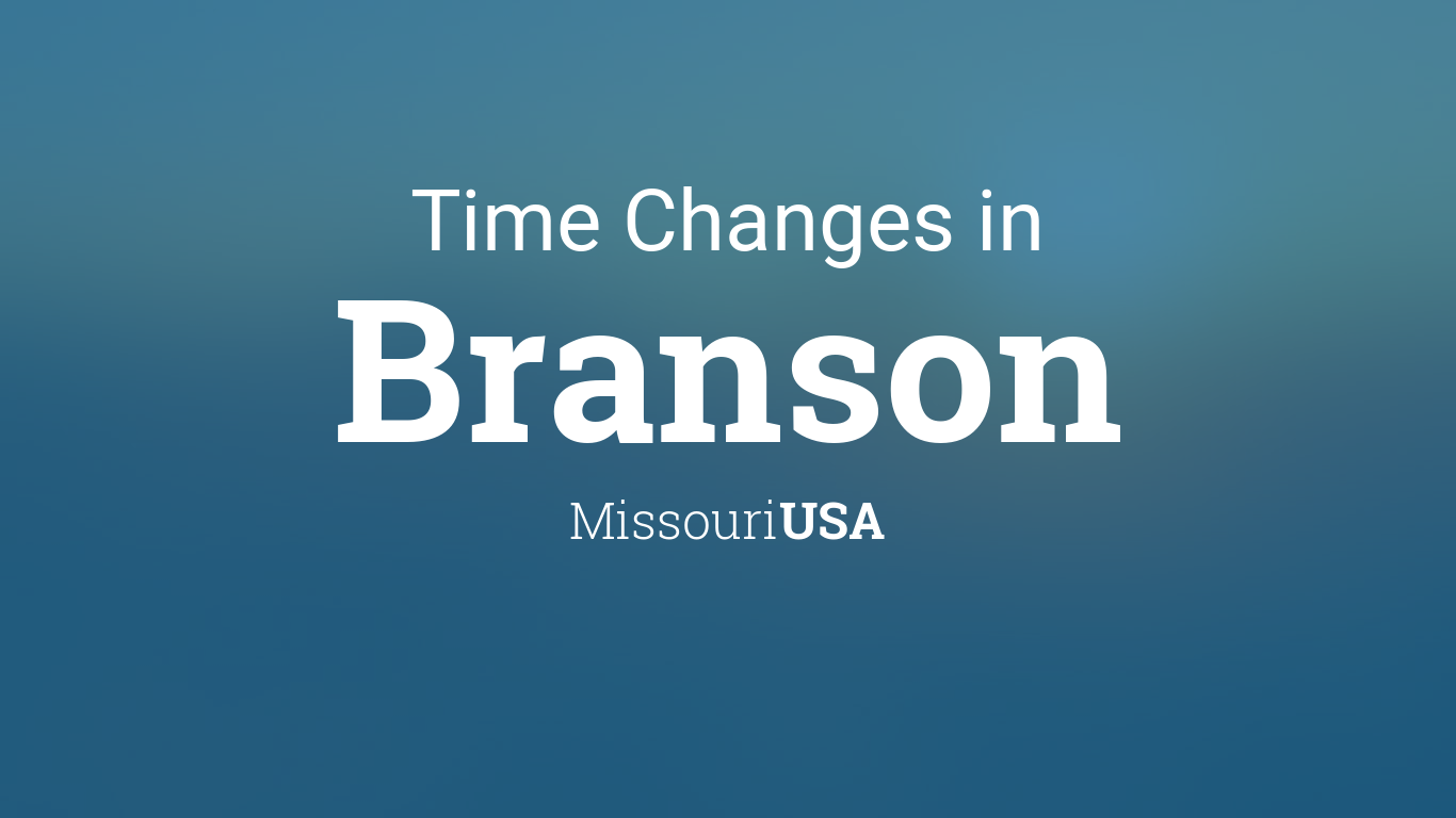 second image for What Missouri Laws Change In 2019 with Daylight Saving Time Changes 2019 in Branson, Missouri, USA