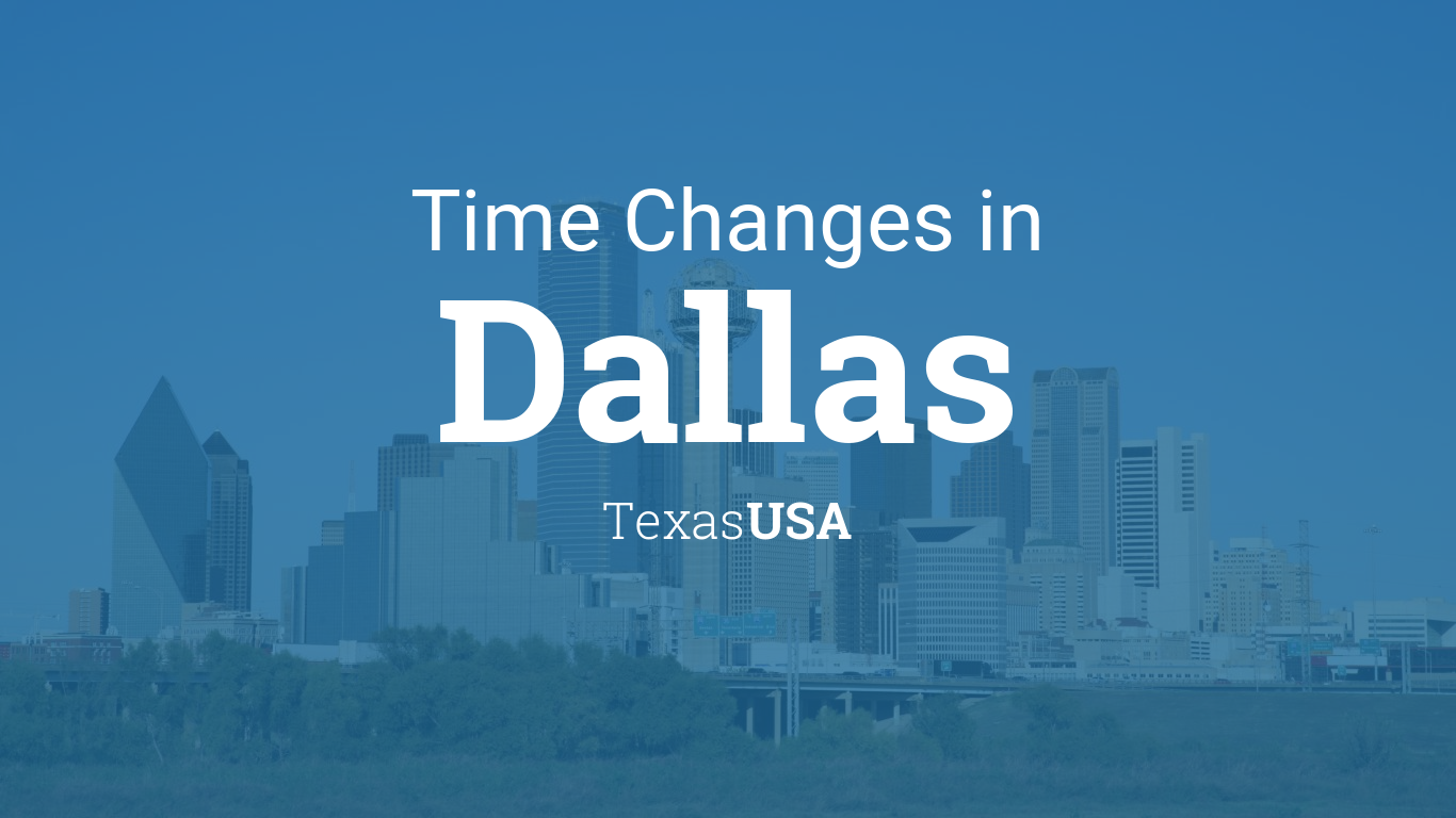 Daylight Saving Time Changes 2019 in Dallas, Texas, USA