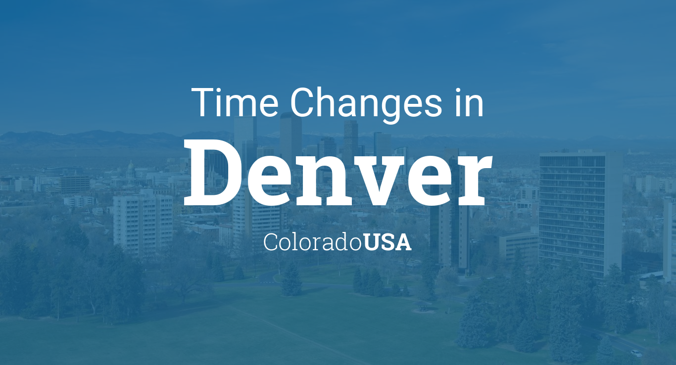 Daylight Saving Time Changes 2019 in Denver, Colorado, USA