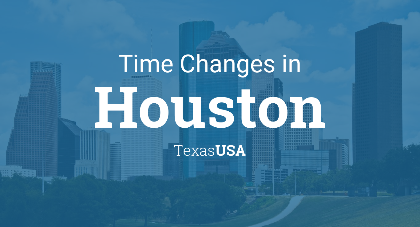 Daylight Saving Time Changes 2019 in Houston, Texas, USA