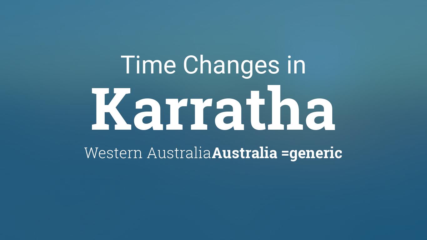 daylight saving time changes 2009 in karratha western australia australia. Black Bedroom Furniture Sets. Home Design Ideas